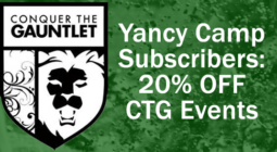Yancy Camp Partner Conquer The Gauntlet 20% OFF CTG Events for Yancy Camp Subscribers