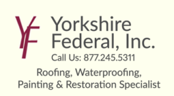 Yancy Camp Sponsor Yorkshire Federal - Roofing, Waterproofing, Painting & Restoration Specialist - Call 877.245.5311