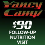 Yancy Camp Nutrition Follow-Up Visit
