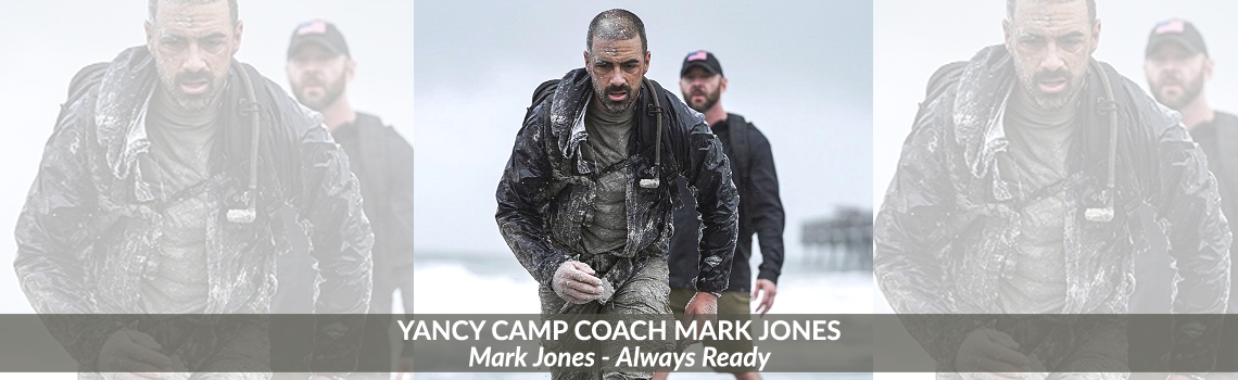 Yancy Camp Coach Mark Jones - Always Ready