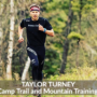 Taylor Turney, Yancy Camp Trail and Mountain Training Coach
